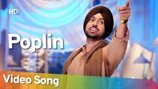 Poplin | Sardaarji 2 (2017) | Diljit Dosanjh | Monica Gill | Sonam Bajwa | Punjabi Dance Song