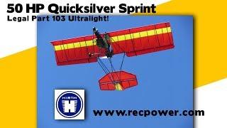 Hirth 50 HP engine on Quicksilver Sprint, a legal part 103 ultralight aircraft.