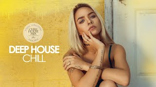 Deep House Chill (Best of Melodic Deep House Music | Chill Out Mix)