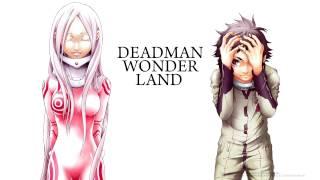 Deadman Wonderland ED Remix.