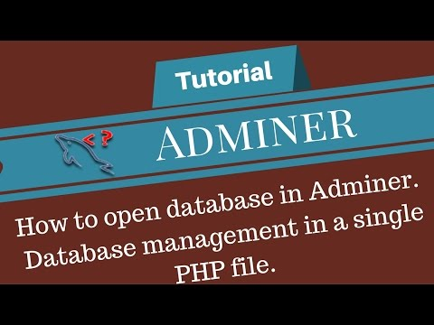 How to open database in Adminer | Database management in a single PHP file.