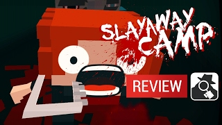 SLAYAWAY CAMP (iPhone / iPad) | AppSpy Review