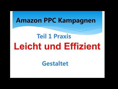 AMAZON PPC Produkt Werbung neues Konzept Teil 1 Praxis deutsch