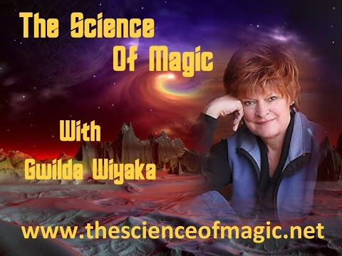 The Science of Magic with Gwilda Wiyaka - Episode 098 - Guest - EVELYN C. RYSDYK