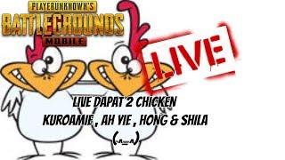 🔴[LIVE] PUBG MOBILE 2 KALI CHICKEN AH YIE PAYUNG !! #TESTTENGOKLAGDOP !!