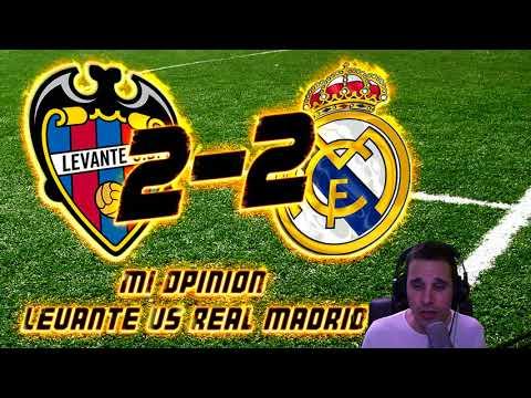 LEVANTE 2-2 REAL MADRID   A ESTE MADRID NO HAY QUIEN LO LEVANTE   MI opinión by SergioLiveHD