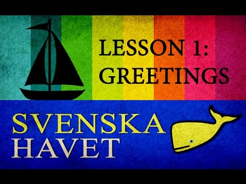 Svenskahavet - Lesson 1. Greetings, languages, countries. (Swedish lessons)