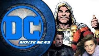 Shazam Wrapped, Affleck Still Batman? Margot Kidder Tribute - DC Movie News