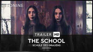 THE SCHOOL - SCHULE DES GRAUENS | Trailer | Deutsch