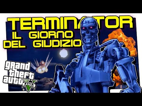 IL GIORNO DEL GIUDIZIO: TERMINATOR A LOS SANTOS (GTA 5 Mod ITA)