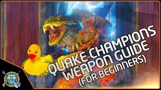 Quake Champions - Beginner's Weapon Guide