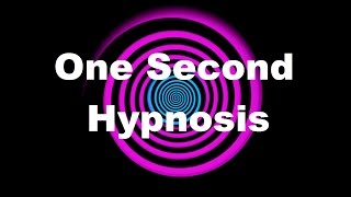 One Second Hypnosis