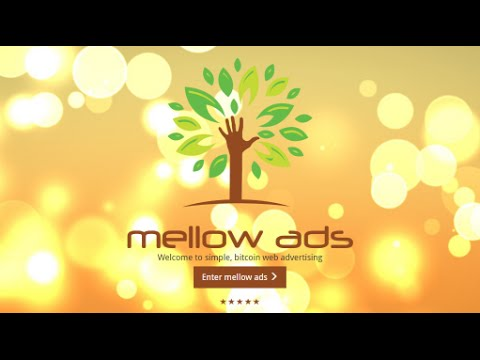 Mellow Ads - Simple, Bitcoin Web Advertising + Faucet