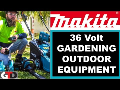 Makita 36 Volt Gardening And Outdoor Power Equipment Demo