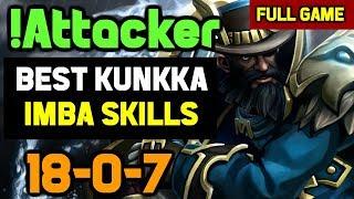 !Attacker BEST KUNKKA Imba 5Head Plays with his Favorite Hero