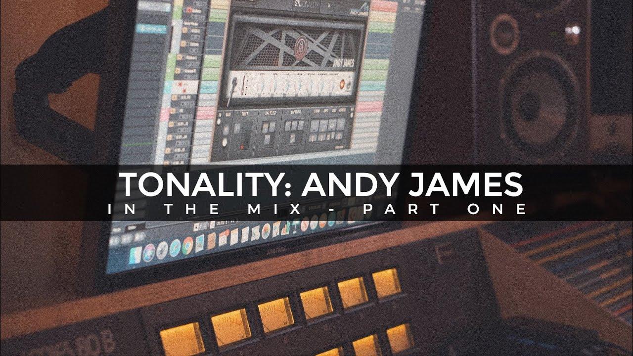 Tonality - Andy James Guitar Plug-In Suite
