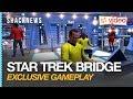 Exclusive Star Trek Bridge Crew VR Gameplay