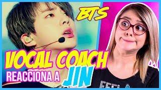 BTS - JIN | VOCAL COACH REACCIONA | Gret Rocha