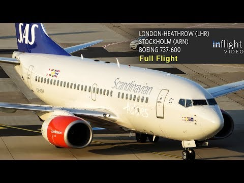 SAS Scandinavian Airlines Full Flight | London Heathrow to Stockholm | Boeing 737-600 (with ATC)