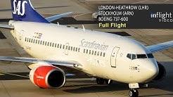 SAS Scandinavian Airlines Full Flight   London Heathrow to Stockholm   Boeing 737-600 (with ATC)