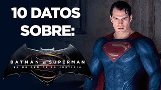 10 Datos sobre Batman v Superman - HD