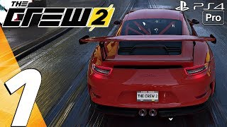 THE CREW 2 - Gameplay Walkthrough Part 1 - Prologue (Full Game) PS4 PRO