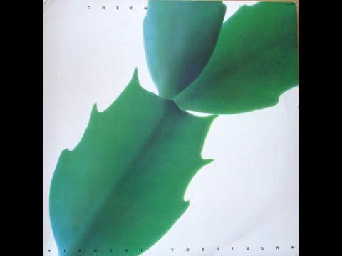 "Hiroshi Yoshimura ""GREEN"" (1986)"