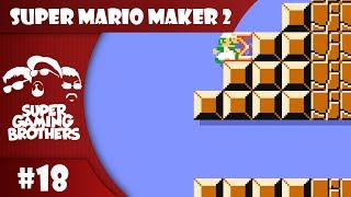 SGB Play: Super Mario Maker 2 - Part 18 | Let's Go 90° This Time