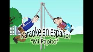 """Karaoke """"Mi papito""""para cantar en español"""