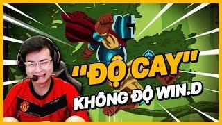 """Game chơi thử """"cay"""" thật - """"ĐỘ CAY"""" KHÔNG ĐỘ WIN.D"""