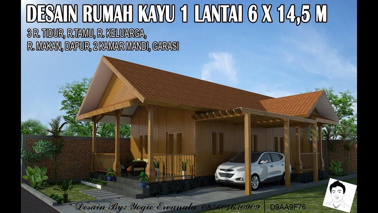 Desain Rumah Kayu 1 Lantai 6x14 5 M 3 Kamar Tidur Youtube