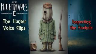 The Hunter: All Voice Clips (Little Nightmares 2)