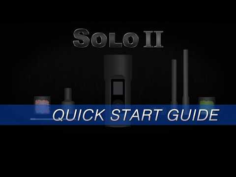 Arizer SOLO II – Quick Start