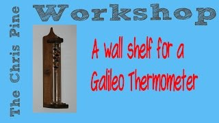 How To Make A Galileo Thermometer Wall Shelf