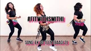 Ek Do Teen | Baaghi2 | Zumba | Bollywood | Dance Fitness | Jacqueline Fernandez | Madhuri Dixit