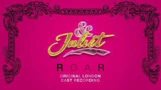 Miriam-Teak Lee, Original London Cast of & Juliet – Roar [Official Audio]