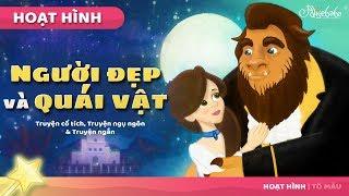 Người đẹp và quái vật câu chuyện cổ tích - Truyện cổ tích việt nam - Hoạt hình