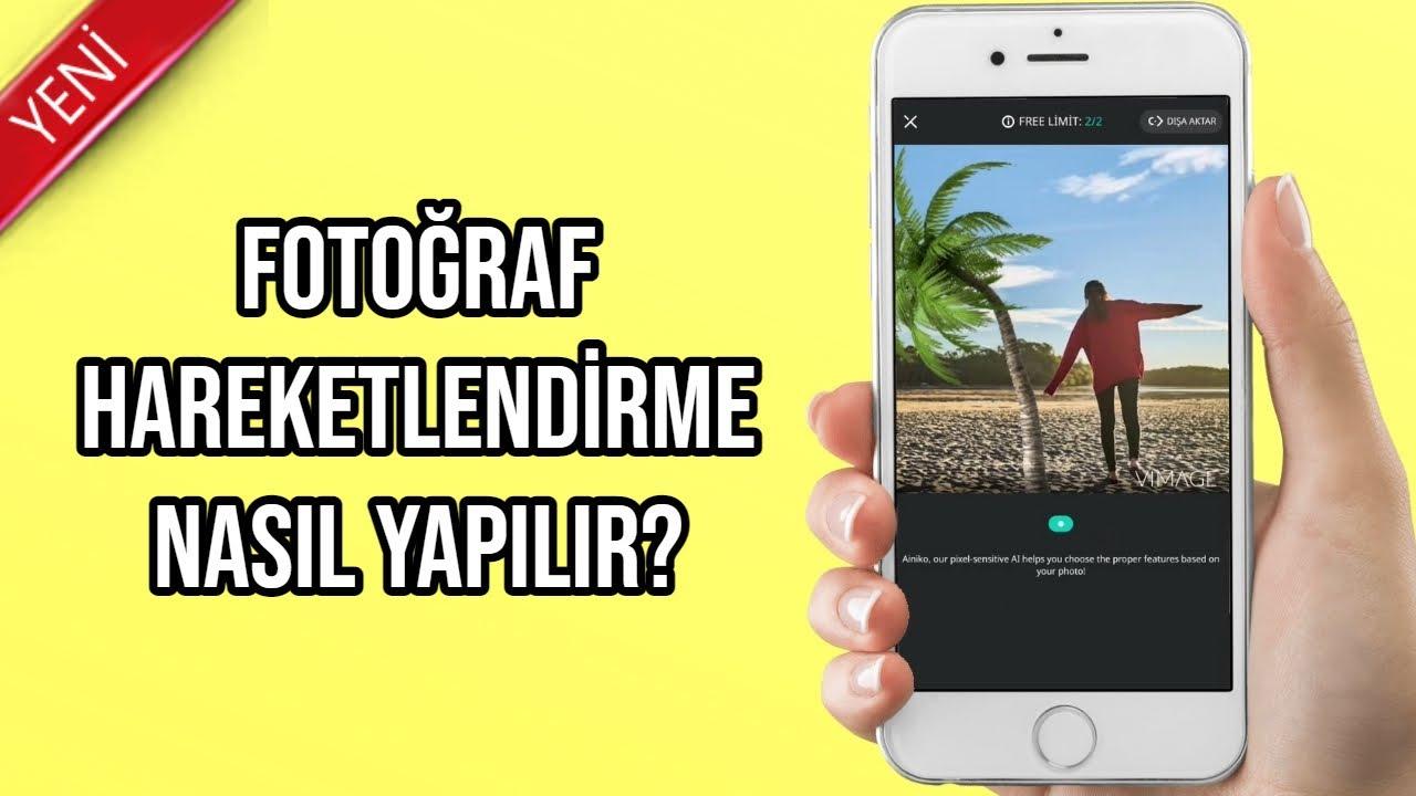 Fotoğraf Hareketlendirme - Hareketli Fotoğraf Nasıl Yapılır ?