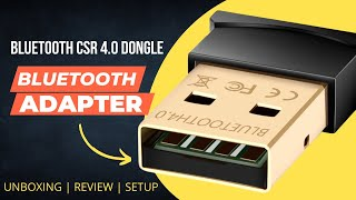 Bluetooth CSR 4.0 Dongle | Unboxing | Review | Hindi