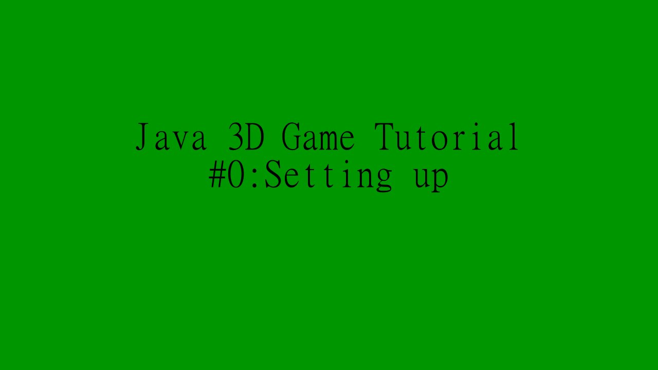 Java Game 3D Tutorial