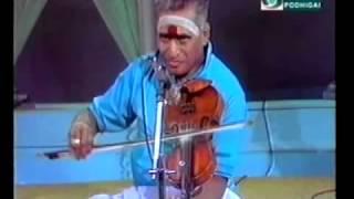 Kunnakudi Vaidyanathan  Violin - Bhagyatha Laksmi Baramma- Courtesy Pothigai TV