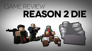 reason 2 Die Game Review