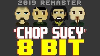 Chop Suey (2019 Remaster) [8 Bit Tribute to System of a Down] - 8 Bit Universe