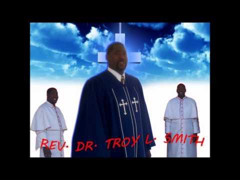 Precious Lord-Rev. Dr. Troy L. Smith Sr.