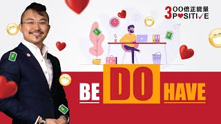 3K - (3)-BE - DO - HAVE Success Formula? Do you want to be TOP 10%? --Dr Fams