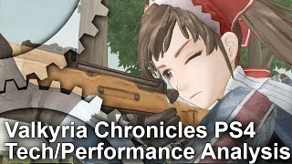 Valkyria Chronicles PS4 Tech/Performance Analysis