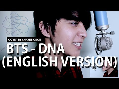 BTS (방탄소년단) - 'DNA' (Acoustic English Cover) by Shayne Orok