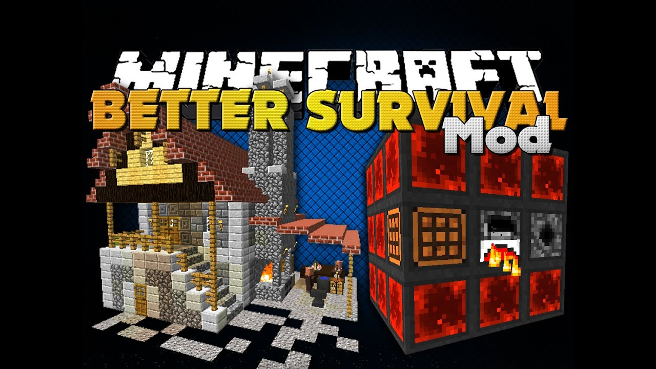 f5c6fc46b184 Minecraft - BETTER SURVIVAL MOD - FOUR GREAT MODS - YouTube