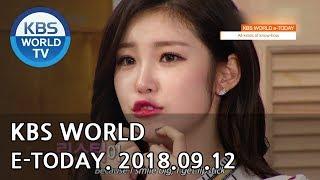 KBS WORLD e-TODAY [ENG/2018.09.12]