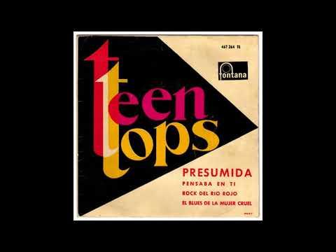 Los Teen Tops – Presumida (1962)